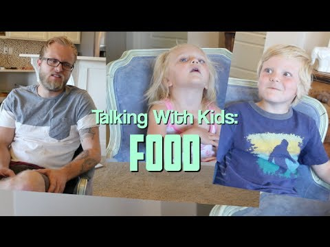 Talking with Kids: FOOD