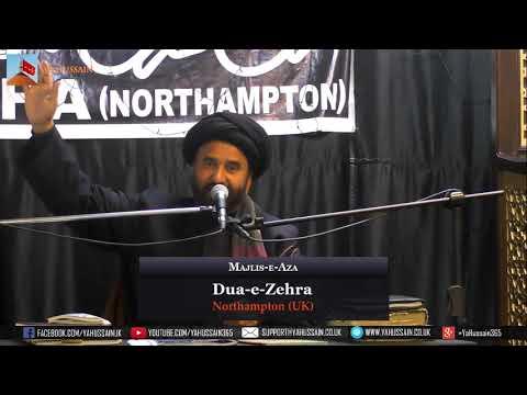 Shahadat Imam Sadiq (A.S.) | Maulana Syed Sibtain Kazmi | 20 June 19 | Dua-e-Zehra | Northampton UK