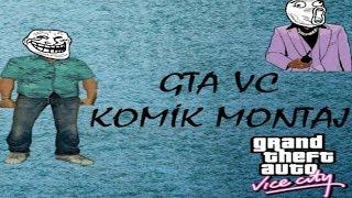 GTA Vice City | KOMİK MONTAJ !