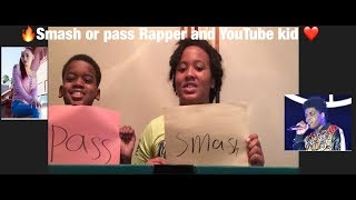 Smash or pass Rapper and YouTube kid ❤️