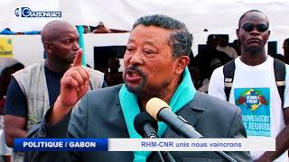 POLITIQUE / GABON : RHM-CNR UNIS NOUS VAINCRONS - JEAN PING (PR CNR)