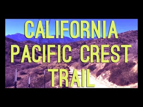 California Hike - Pacific Crest Trail 2014
