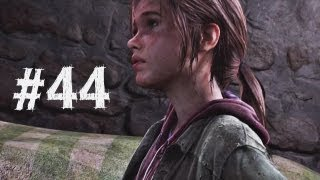 The Last of Us Gameplay Walkthrough Part 44 - Joel