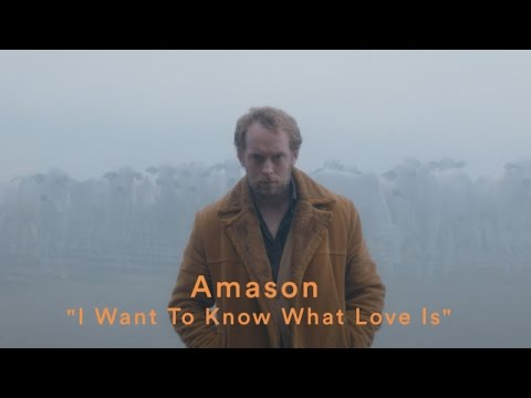 Amason I Want To Know What Love Is pop music videos 2016