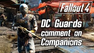 Fallout 4 - Diamond City Guards Comment On Companions