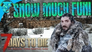 Adventures in the Snow and Base Upgrades and Possessed Keyboards! 7 Days to Die E47