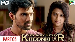 Jaya Janaki Nayaka KHOONKHAR | Hindi Dubbed Movie | Part 05 | Bellamkonda Sreenivas, Rakul Preet