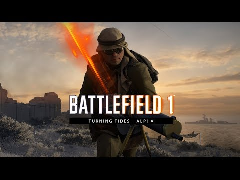 Battlefield 1 - Turning Tides Alpha Trailer