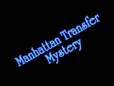 Manhattan Transfer - Mystery