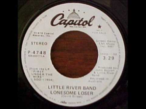 Little River Band - Lonesome Loser