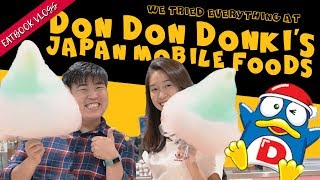 WE TRIED EVERYTHING AT DON DON DONKI'S NEW JAPAN MOBILE FOODS | Eatbook Vlogs | EP 62