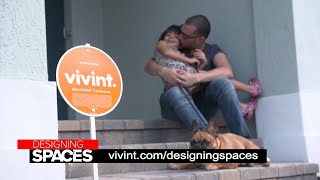 Vivint Smart Home on Designing Spaces