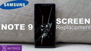 Samsung  Note 9 Screen Replacement | Repair Guide