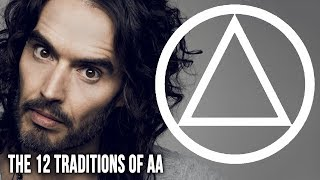 Did Russell Brand Break the 12 Traditions of Alcoholics Anonymous in his New Book Recovery?
