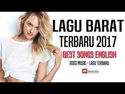 17 Lagu Barat Terbaru & Terpopuler 2017 - Lagu Barat Paling Hits Di Indonesia
