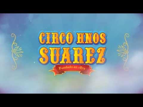 Circo Hnos Suárez Vuelve a Guatemala