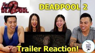 Deadpool 2 | The Trailer | Reaction Video - Aussie Asians