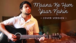 download lagu Maana Ke Hum Yaar Nahin - Cover Version  gratis