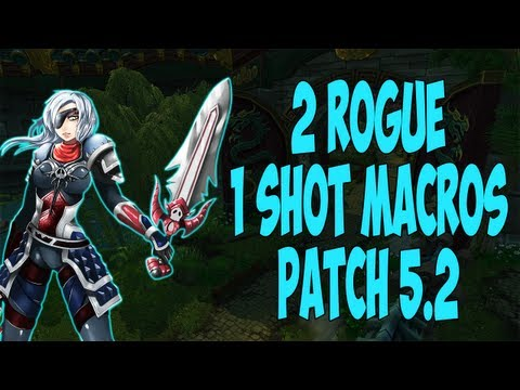 ♣ Sensus - WoW Rogue Guide - Rogue One Shot Macros/PvP Montage (WoW MoP Rogue PvP) [Patch 5.2]