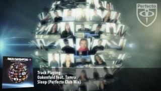 Oakenfold feat. Tamra - Sleep (Perfecto Club Mix)