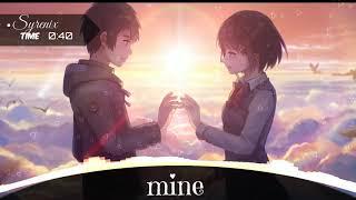Nightcore - Mine (Bazzi)