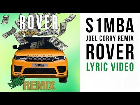 S1mba - Rover Ft. Dtg (joel Corry Remix)  [lyric Video]