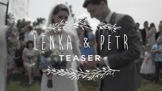 Wedding Film '18 | Lenka & Petr | Teaser