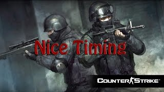 Nice Timing (LE) Counter-strike Global Offensive [TR]