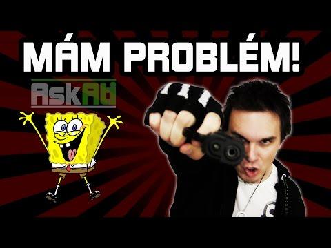 MÁM PROBLÉM! | Ask Ati #14 | AtiShow