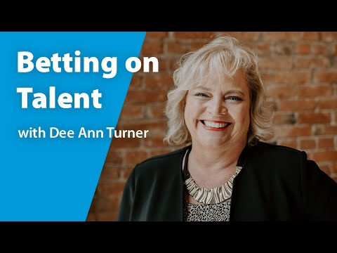 Betting on Talent with Former Chick-fil-A VP, Dee Ann Turner ...