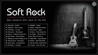 Acoustic Soft Rock | Best Soft Rock Songs Of 70s 80s