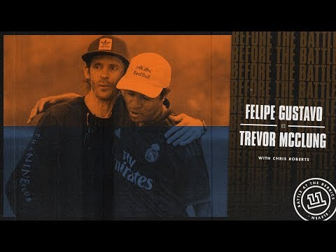BATB 11 | Before The Battle - Round 2 Week 1: Felipe Gustavo vs. Trevor McClung
