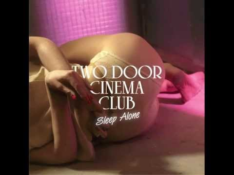 Two Door Cinema Club - Sleep Alone (BeatauCue Remix)