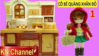 Truyện cổ tích CÔ BÉ QUÀNG KHĂN ĐỎ phiên bản hài Đồ chơi búp bê tập 1 Baby Doll Kids toys