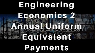 Download Lagu Electrical Power PE Exam - Engineering Economics 2 - Annual Equivalent Uniform Payments Gratis STAFABAND