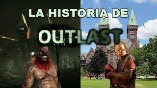 LA HISTORIA DETRÁS DE OUTLAST
