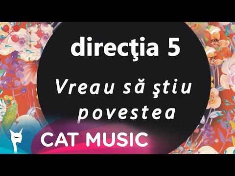 Directia 5 - Vreau Să Știu Povestea