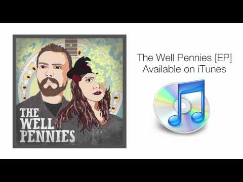 The Well Pennies - Feels Like Home