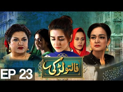 Faltu Larki Episode 23 A Plus TV Drama Online