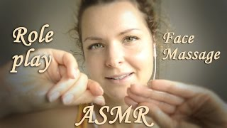 ASMR Role play Face Massage, Soft Speaking, whisper in your ears, АСМР ролевая игра, массаж лица