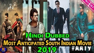 Top 8 Most Anticipated South Indian Movie 2019 Also Releasing in Hindi | The Topic