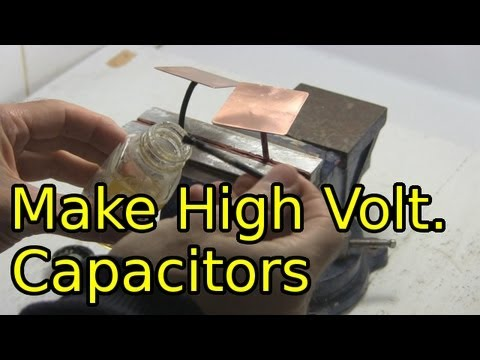 How To Make High Voltage Capacitors Homemade Diy