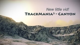 TrackMania² Canyon - New little vid!