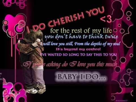 I do (Cherish You) 98 Degrees ♥♥♥