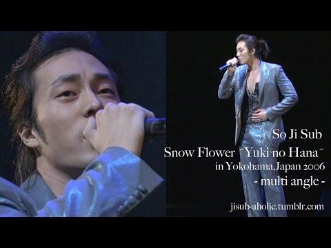 "So Ji Sub /(ENG) ""Snow Flower-Yuki No Hana-"" Multi Angle In Yokohama,Japan 2006"