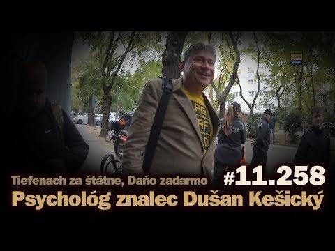 Psychológ a znalec Dušan Kešický. Tiefenbach za štátne, Daňo zadarmo #11.258