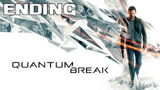 Quantum Break - Playthrough Ending [FR]