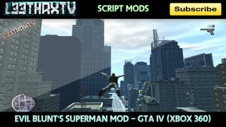 Evil Blunt's Superman Mod - GTA IV (Xbox 360)