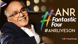 ANR Fantastic Four | Remembering Akkineni Nageswara Rao on His Birth Anniversary | ANR Lives On