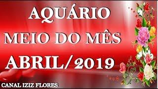 AMOR ! AQUÁRIO  MEIO DO MÊS  ABRIL/2019